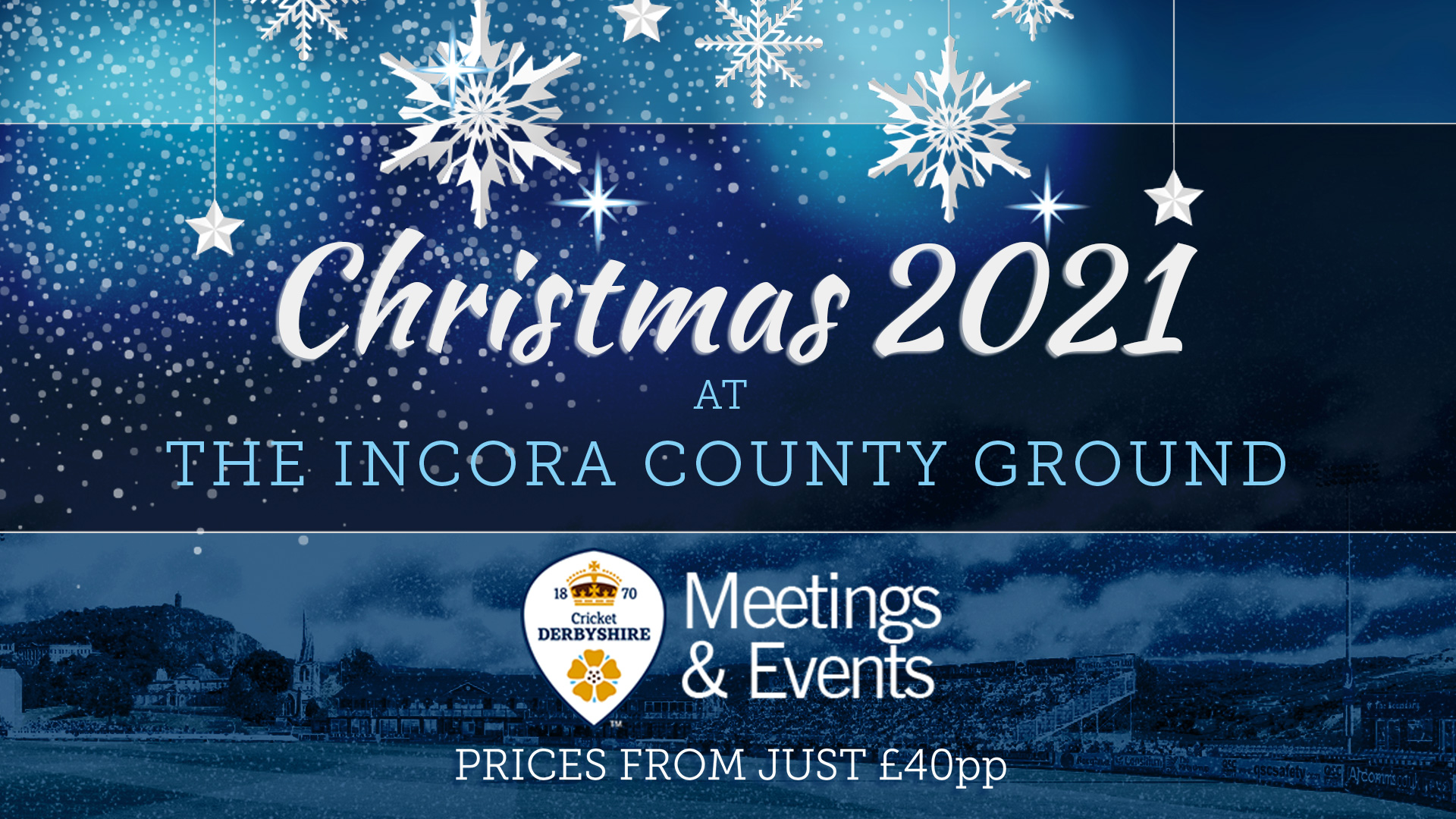 2021 Christmas Events Christmas 2021 Book Your Party Today Derbyshire County Cricket Club